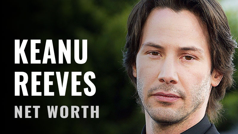 Keanu Reeves Net Worth and Story | All Celebrity Net Worth